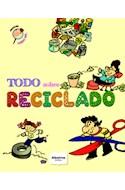 Papel TODO SOBRE RECICLADO (COLECION SABIAS QUE) (RUSTICA)
