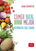 Libro Comer Bien , Vivir Mejor
