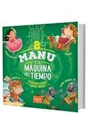 Papel MANU Y LA MAQUINA DEL TIEMPO 2 (ILUSTRADO) (RUSTICA)