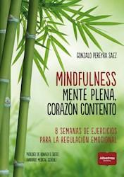 Libro Mindfulness.Mente Plena, Corazon Contento.