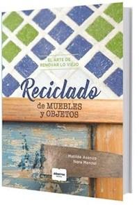 Libro Reciclado De Muebles Y Objetos