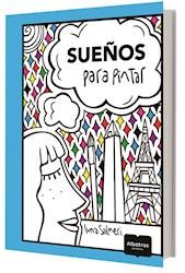 Libro Sue/Os Para Pintar