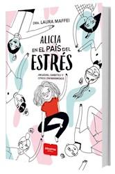 Libro Alicia En El Pais Del Estres