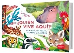 Libro Quien Vive Aqui ? En El Mar , La Sabana , El Campo Y El Jardin