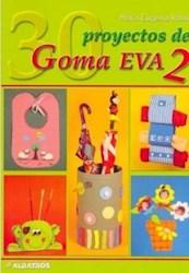 Papel Treinta Proyectos De Goma Eva 2