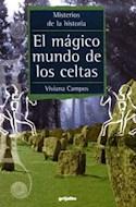 Papel MAGICO MUNDO DE LOS CELTAS (MISTERIOS DE LA HISTORIA)