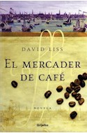 Papel MERCADER DE CAFE (COLECCION NOVELA)