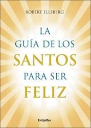 Libro La Guia De Los Santos Para Ser Feliz