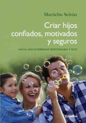 E-book Criar Hijos Confiados, Motivados Y Seguros