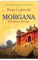 Papel MORGANA EL CAMINO NARANJA (FICCION)