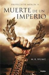 Libro 2. Muerte De Un Imperio  Profecia De Merlin