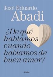 Libro De Que Hablamos Cuando Hablamos De Amor
