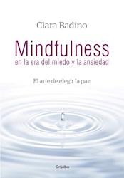 Papel Mindfulness En La Era Del Miedo Y La Ansiedad