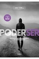 Papel PODER SER HISTORIAS EXTRAORDINARIAS DE GENTE COMUN (AUTOAYUDA Y SUPERACION)
