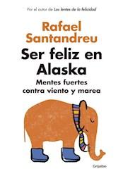 Papel Ser Feliz En Alaska