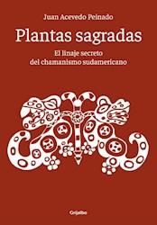 Papel Plantas Sagradas El Linaje Secreto Del Chamanismo