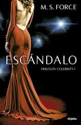 Libro Escandalo  ( Libro 1 De La Trilogia Celebrity )