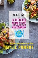Libro Las Recetas Del Metabolismo Acelerado