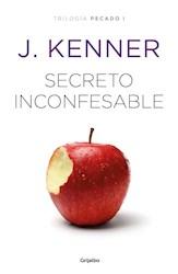 Libro Secreto Inconfensable ( Libro 1 De La Trilogia Pecado )