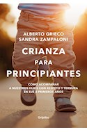 Papel CRIANZA PARA PRINCIPIANTES (COLECCION AUTOAYUDA Y SUPERACION)