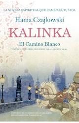 Papel KALINKA EL CAMINO BLANCO (COLECCION FICCION)