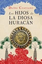 Libro Los Hijos De La Diosa Huracan