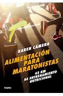 Papel ALIMENTACION PARA MARATONISTAS 42 KM DE ENTRENAMIENTO NUTRICIONAL (COLECCION AUTOAYUDA Y SUPERACION)
