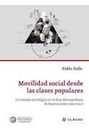 Papel MOVILIDAD SOCIAL DESDE LAS CLASES POPULARES UN ESTUDIO SOCIOLOGICO EN EL AREA METROPOLITANA (RUSTICA
