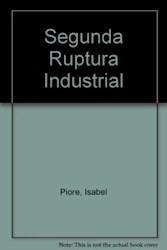 Libro La Segunda Ruptura Industrial