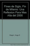 Papel FINES DE SIGLO FIN DE MILENIO (ALIANZA ESTUDIO AE32)