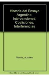 Papel HISTORIA DEL ENSAYO ARGENTINO (INTERVENCIONES, COALICIONES,