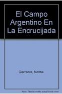 Papel CAMPO ARGENTINO EN LA ENCRUCIJADA ESTRATEGIAS SOCIALES (ALIANZA ENSAYO AE58)