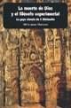 Libro La Muerte De Dios Y El Filosofo Experimental
