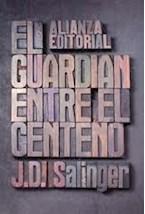 Papel EL GUARDIAN ENTRE EL CENTENO