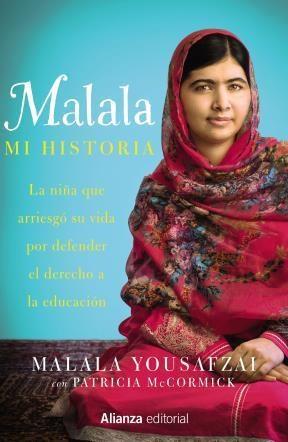 Papel Malala Mi Historia: La Niña Que Arriesgo Su Vida Por Defender El Derecho A La Educacion