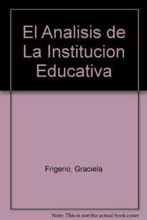 Papel Analisis De La Institucion Educativa, El.Hilos Para Tejer...