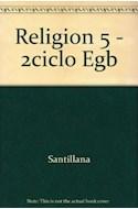 Papel RELIGION 5 SANTILLANA EGB (SERIE 2000)