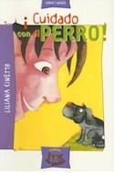 Papel CUIDADO CON EL PERRO (LEER ES GENIAL VIOLETA)