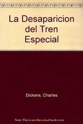 Papel Desaparicion Del Tren Especial, La