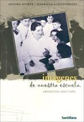 Papel Imagenes De Nuestra Escuela 1900-1960
