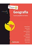Papel GEOGRAFIA ESPACIOS GEOGRAFICOS DE AMERICA SANTILLANA CONOCER + (NOVEDAD 2013)