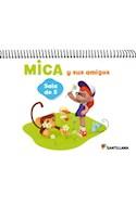 Papel MICA Y SUS AMIGOS SALA DE 5 SANTILLANA (CON FICHERO) (NOVEDAD 2014)