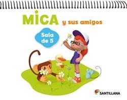 Papel Mica Y Sus Amigos (Sala De 5) 2014