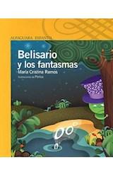 Papel BELISARIO Y LOS FANTASMAS (SERIE AMARILLA) (6 AÑOS)