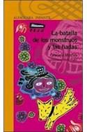Papel BATALLA DE LOS MONSTRUOS Y LAS HADAS (SERIE NARANJA) (10 AÑOS) (RUSTICA)