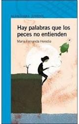Papel HAY PALABRAS QUE LOS PECES NO ENTIENDEN (SERIE AZUL) (12 AÑOS) (RUSTICA)
