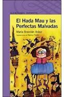 Papel HADA MAU Y LAS PERFECTAS MALVADAS (SERIE VIOLETA) (8 AÑOS) (RUSTICA)