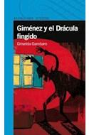 Papel GIMENEZ Y EL DRACULA FINGIDO (SERIE AZUL) (12 AÑOS)