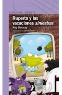 Papel RUPERTO Y LAS VACACIONES SINIESTRAS (SERIE VIOLETA) (8 AÑOS) (RUSTICA)