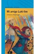 Papel MI AMIGO LUKI LIVE (SERIE AZUL) (12 AÑOS)